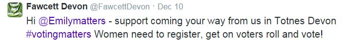 FawcettDevon_support_Women need to register get on voters roll and vote_BLOG_10Dec14