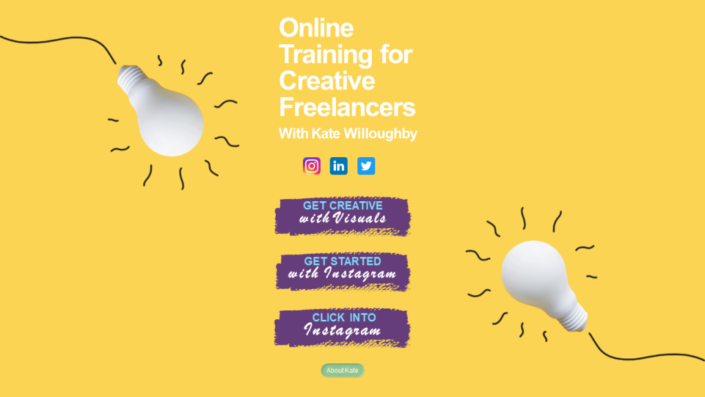 Online Training for Creative Freelancers by Kate Willoughby. Front page (yellow). Lightbulb (white) top left, bottom right