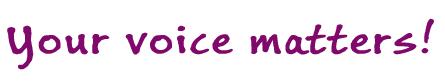 Your_voice_matters_A_08F_BuxtonSkript_Transparent_PSD_80096b-DRAFT_purplefont